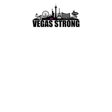Vegas Strong | Tee Shirt by nophoto