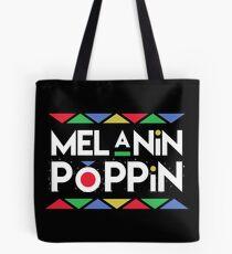 Melanin Poppin'! Black is Beautiful Tote Bag