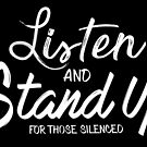 Listen and Stand  by Sophersgreen