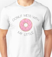 DONUT mess with my Little Slim Fit T-Shirt