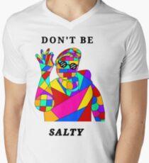Don't be salty by alyssa turney Men's V-Neck T-Shirt