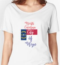 North Carolina City of Hope Women's Relaxed Fit T-Shirt
