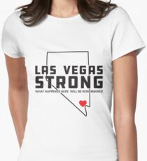 Las Vegas Strong - What happened here will be remembered T-Shirt
