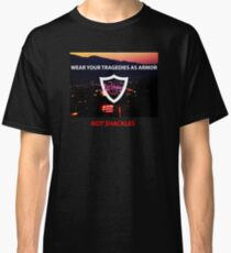 Wear Your Tragedies As Armor, Not Shackles (Pray Las Vegas) Classic T-Shirt