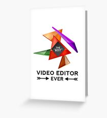 VIDEO EDITOR - NICE DESIGN FOR YOU Greeting Card