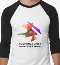 ACUPUNCTURIST - NICE DESIGN FOR YOU Men's Baseball ¾ T-Shirt