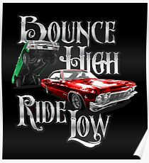 Auto Series Bounce High Ride Low Lowriders Poster