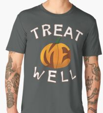 Treat Me Well Men's Premium T-Shirt