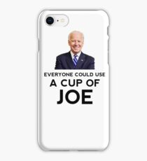 "Funny ""Everyone could use a cup of Joe"" Biden Coffee iPhone Case/Skin"