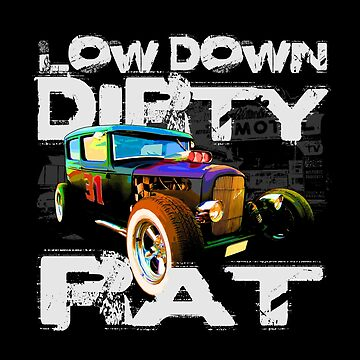 Auto Series Low Down Dirty Rat by allovervintage