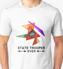 STATE TROOPER - NICE DESIGN FOR YOU Unisex T-Shirt