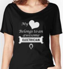 Electrician Lover Birthday Surprise My Heart Belongs Women's Relaxed Fit T-Shirt