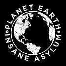 Earth Asylum by blackiguana