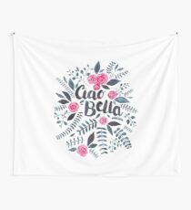 Ciao Bella! Wall Tapestry