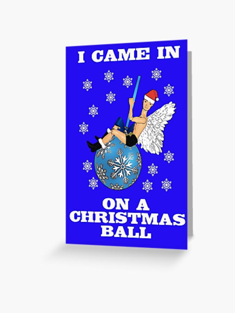 Miley Cyrus Wrecking Ball Christmas Ornament.I Came In On A Christmas Ball Take On Miley Cyrus Wrecking Ball Greeting Card