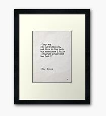 Dr. Seuss quote 3 Framed Print
