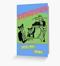 Dingoes Ate My Baby Poster Art (Buffy) Greeting Card