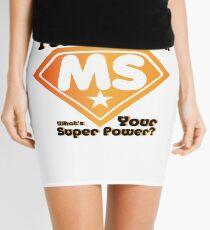 Super Power Multiple Sclerosis Awarness  Mini Skirt