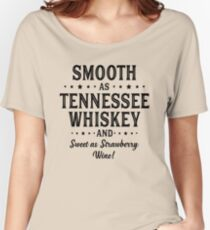 SMOOTH AS TENNESSEE WHISKEY Women's Relaxed Fit T-Shirt