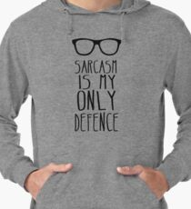 Sarcasm is my Only Defence Lightweight Hoodie