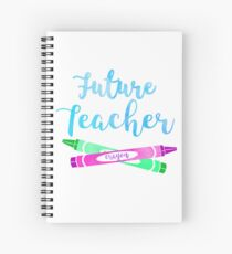 Future Teacher Spiral Notebook