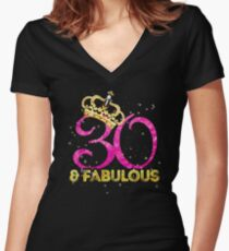 a5a98e8d Birthday 30 and fabulous Fitted V-Neck T-Shirt