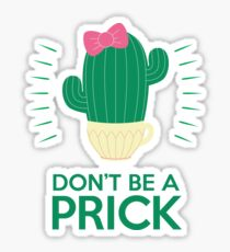 Don't be A Prick - Pink Bow Sticker