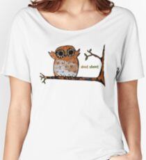 Don't Shoot Owl Women's Relaxed Fit T-Shirt