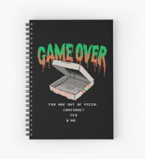 You Are Out Of Pizza Spiral Notebook