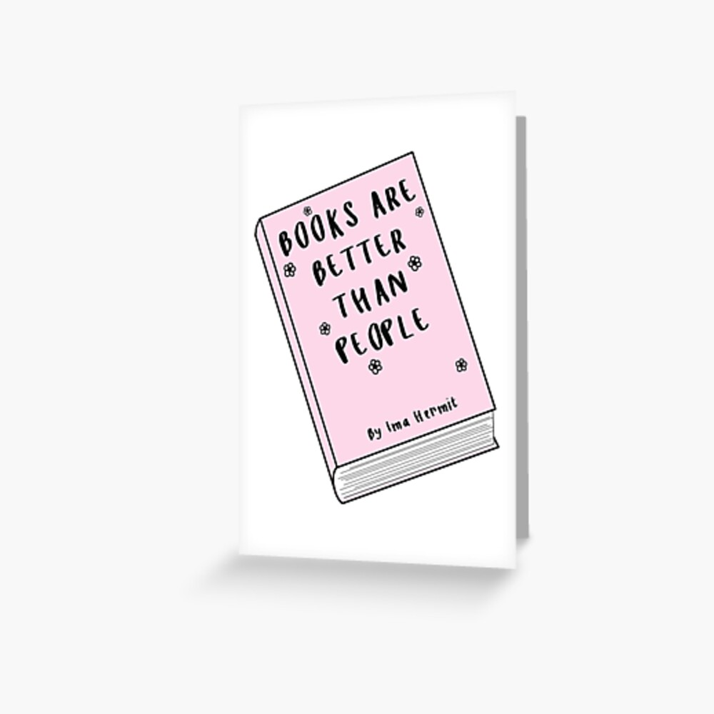 Bücher sind besser als Leute ♡ Trendy / Hipster / Tumblr Meme Grußkarte