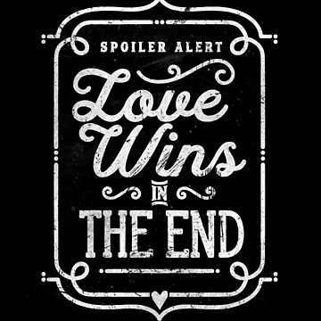 Love Wins by MadeWithAwesome