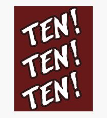 Ten! Ten! Ten! Photographic Print