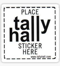 Place Tally Hall Sticker Here Sticker