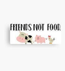 Friends Not Food - Animals Canvas Print