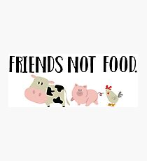 Friends Not Food - Animals Photographic Print