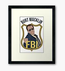 Burt Macklin - Parks and Recreation Framed Print