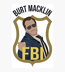 Burt Macklin - Parks and Recreation Photographic Print
