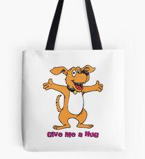 Give me a hug Tote Bag