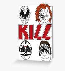 KISS/KILL Greeting Card