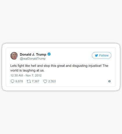Trump Tweet - Disgusting Injustice Sticker