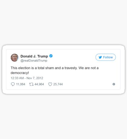 Trump Tweet - Sham Election Sticker
