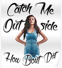 Catch Me Outside Poster