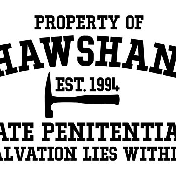 Shawshank State Penitentiary - Shawshank Redemption  by SparksGraphics