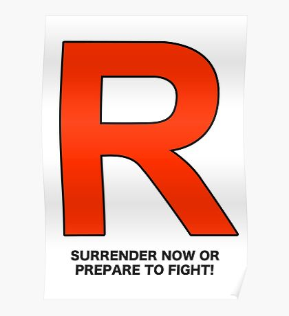 Team Rocket (Surrender Now or Prepare to Fight!) Poster