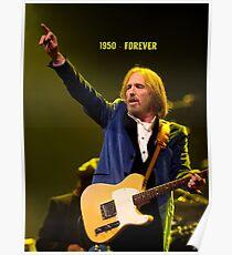 In Memoriam Tom Petty - Forever Poster