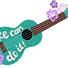 Uke Can Do It by Natalie Perkins