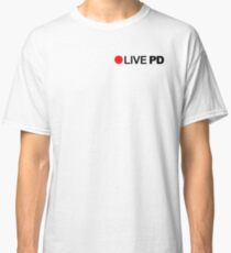 live pd red circle Classic T-Shirt