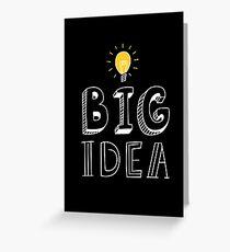 BIG IDEA Greeting Card