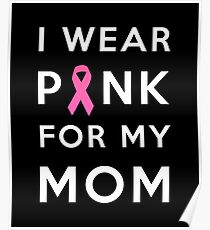 Pink for my mom  Poster