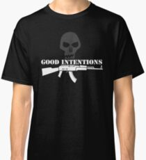 Good Intentions Classic T-Shirt